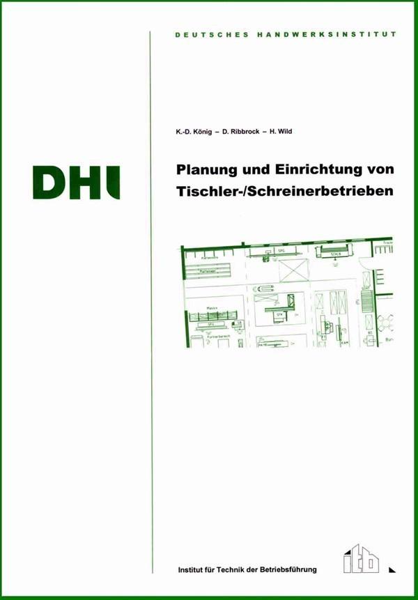 Planung und einrichtung von tischler schreinerbetrieben for Planung einrichtung